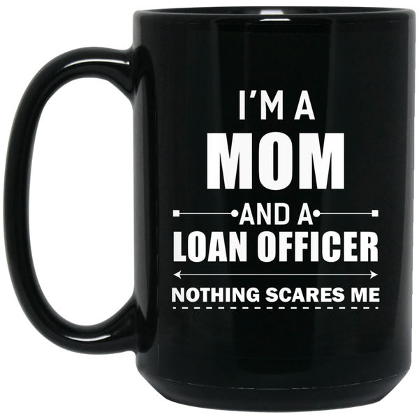 Loan Officer Christmas Loan Officer Mug Women I'M A Mom Mug