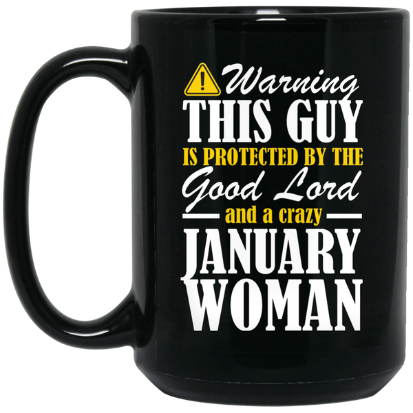 January Woman Mug January Birthday January Mugs 15Oz