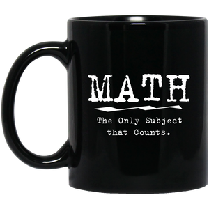 Pi Day Mug Math The Only Subject That Counts Mug Black Color