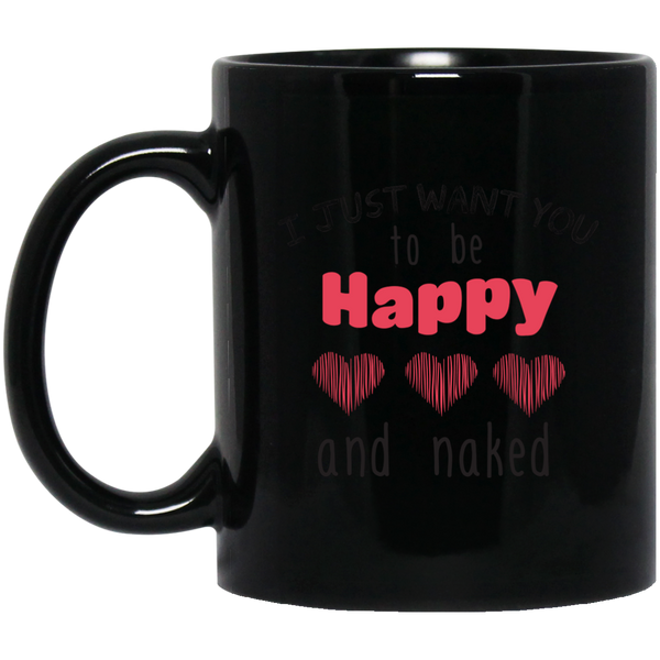 I Just Want You To Know Happy Mugs For Women