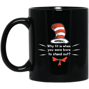 Dr. Seuss Mug Why Fit In When You Were Born To Stand Out Reading Books