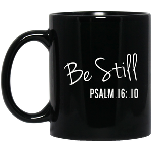 Be Still Psalm 1610 Christian Mug