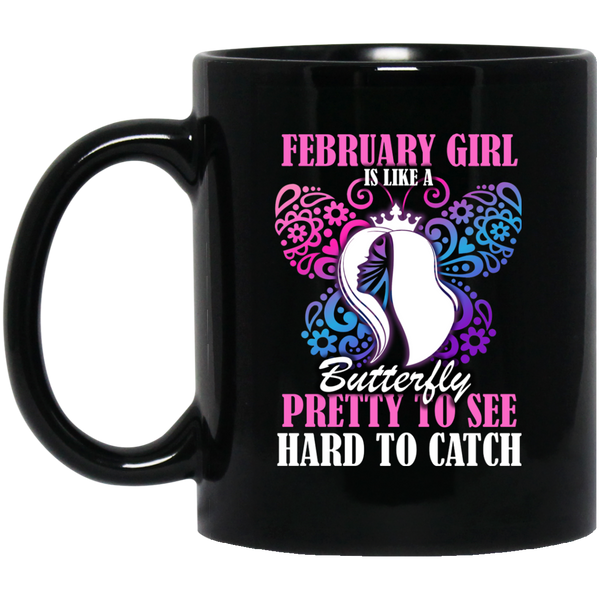 February Girl Mug February Girl Is Like A Butterfly