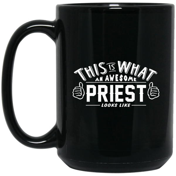 Christan Mugs This Is What An Awesome Priest