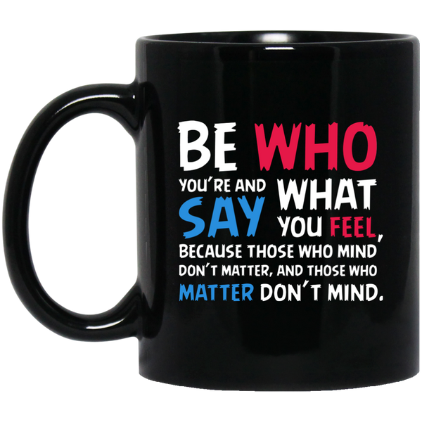 Who You Are And Say Feel  Reading Mugs