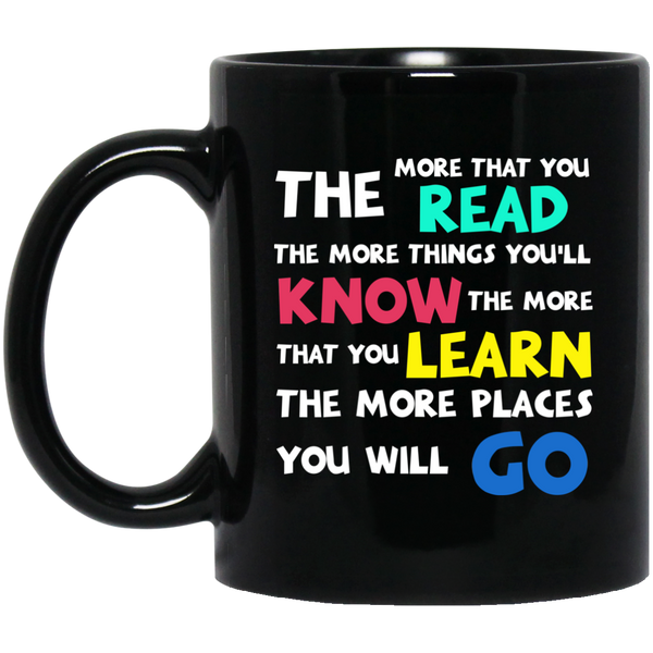 Dr. Seuss Mug The More That You Read The More Things You Will Know Seuss