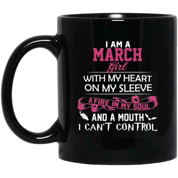 March Birthday Mugs March Girl March Girl Mug