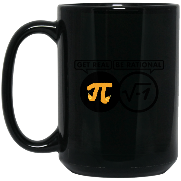 Pi Day Mug Be Rational Get Real Mug Pi Day 2018