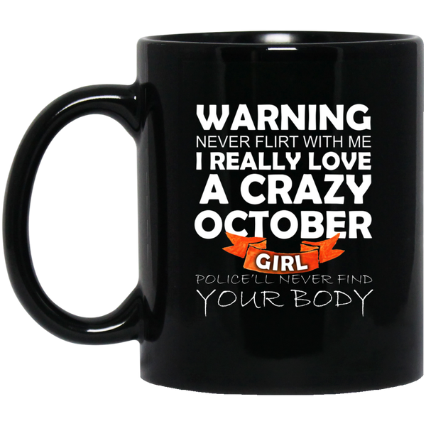 October Girl Mug October Born Mug Crazy Girl Mug
