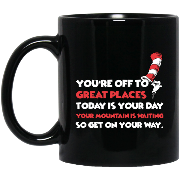 Dr. Seuss Mug You're Off To Great Places Today Is Your Day Mug