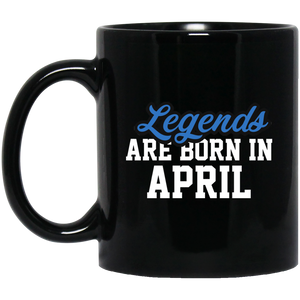 Legends Are Born In April Mug - Birthday Mug