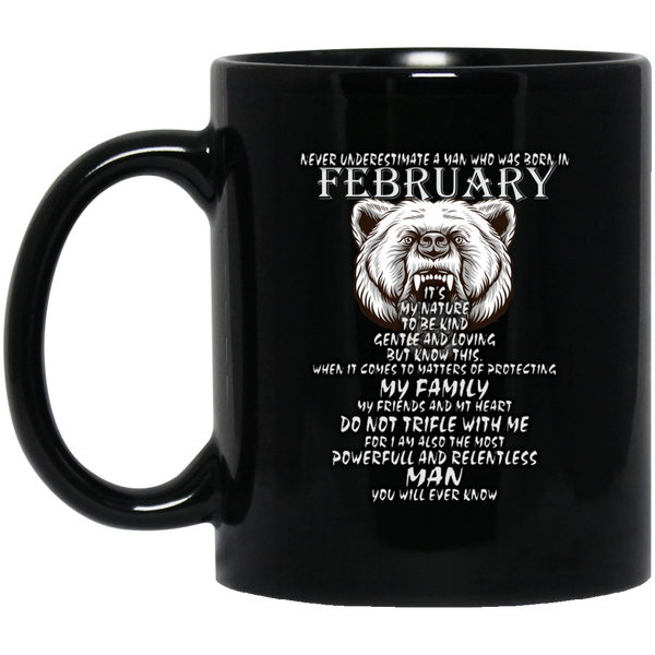 Never Underestimate A Man Born In February February Man Mug