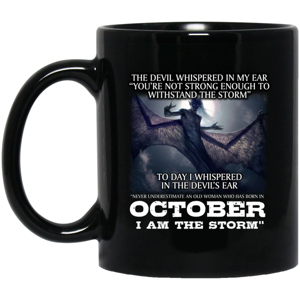 I Am The Storm Mens Mug October Born Mug October Mugs 15Oz