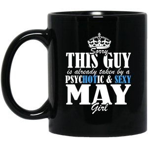 May Girl Mug Sorry This Guy Is Already Taken By A