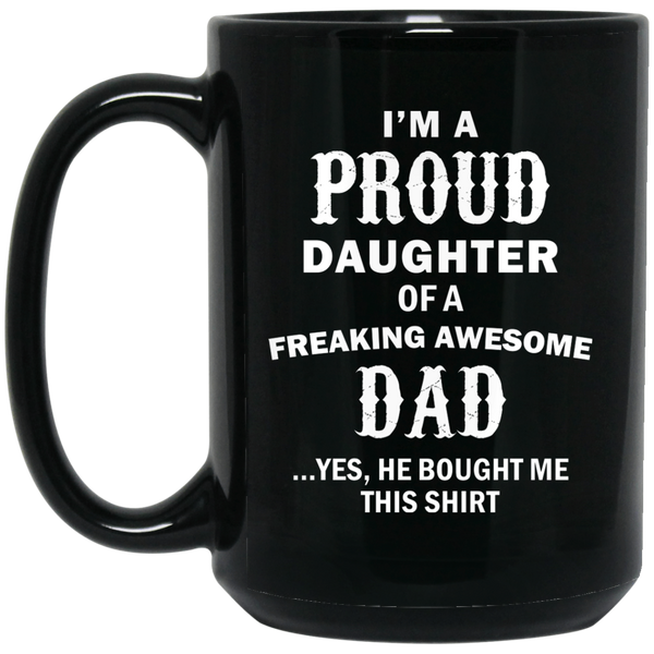 Proud Daughter Of A Freaking Awesome Dad Daughter Christmas Gifts