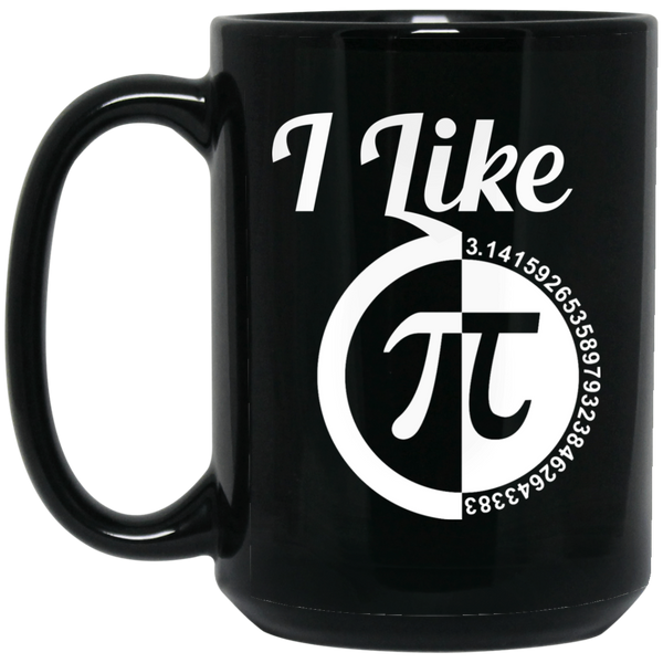 Pi Day Mug I Like Pie Mug I Like Pi Mug 3.14 Mug