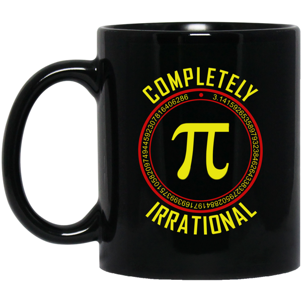 Pi Day Mug Irrational Pi Mug Completely Irrational