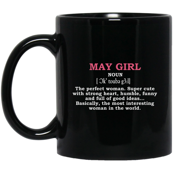 Girl Definition Mug May Girl Mug May Born Mug