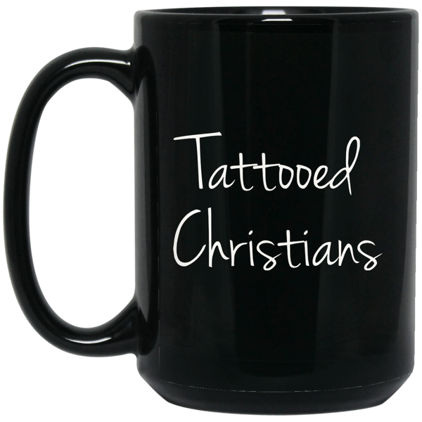 Christan Mugs Tattooed Christian Funny Jesus Mugs