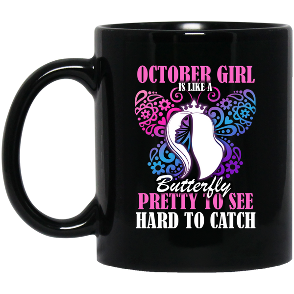 October Girl Mug October Girl Is Like A Butterfly