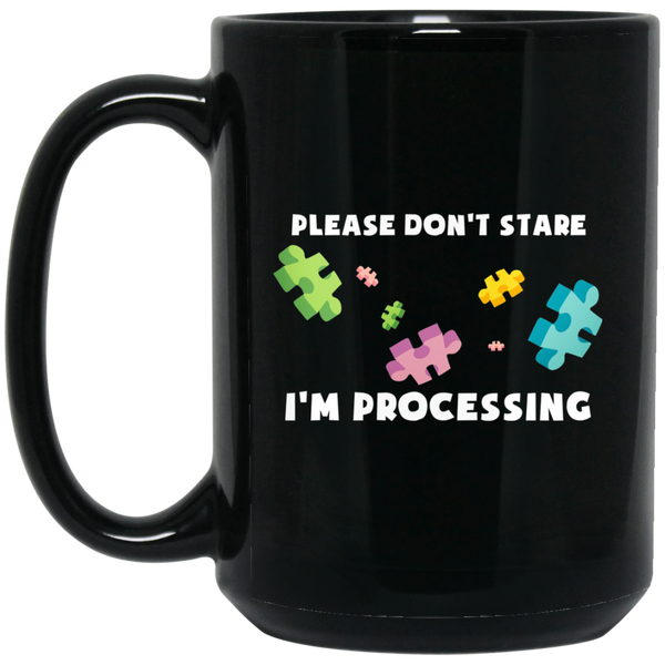 Autism Mugs Autism Awareness Mug I'M Processing Autism Quotes