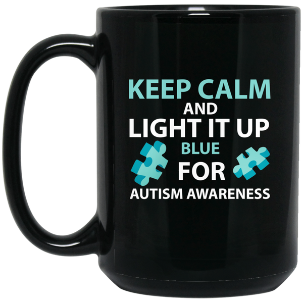 Autism Mug Autism Awareness Mug Keep Calm And Light It Up Blue