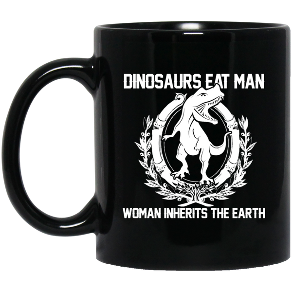 Earth Mugs Dinosaurs Eat Man Woman Inherits The Earth Mug