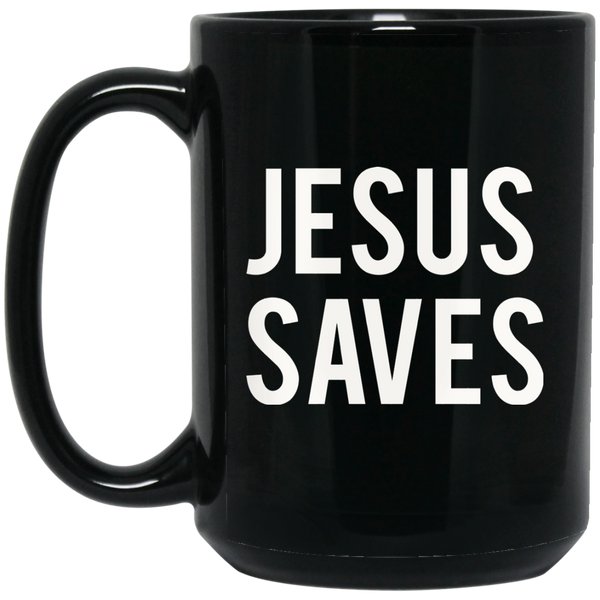 Christian Quote Mugs Christan Mugs Jesus Saves Bro Mug