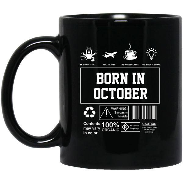 Born In October Mug October Mug October Birthday Gift