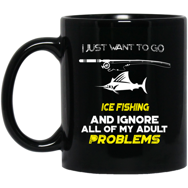 Ice Fishing Mug Ice Fishing Mug I Just Want To Go Fishing