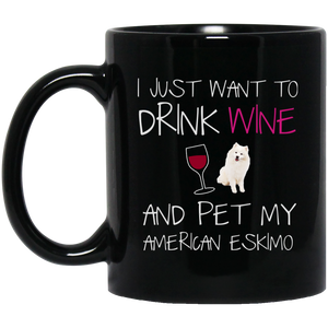 American Eskimo Mug - Drink Wine And Pet My Dog