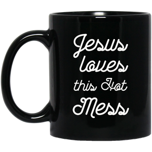 Christan Mugs  Jesus Loves This Hot Mess Mug Funny Jesus Mugs