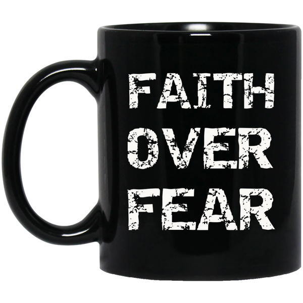 Christan Mugs Faith Over Fear Mug Christian Religious Gift