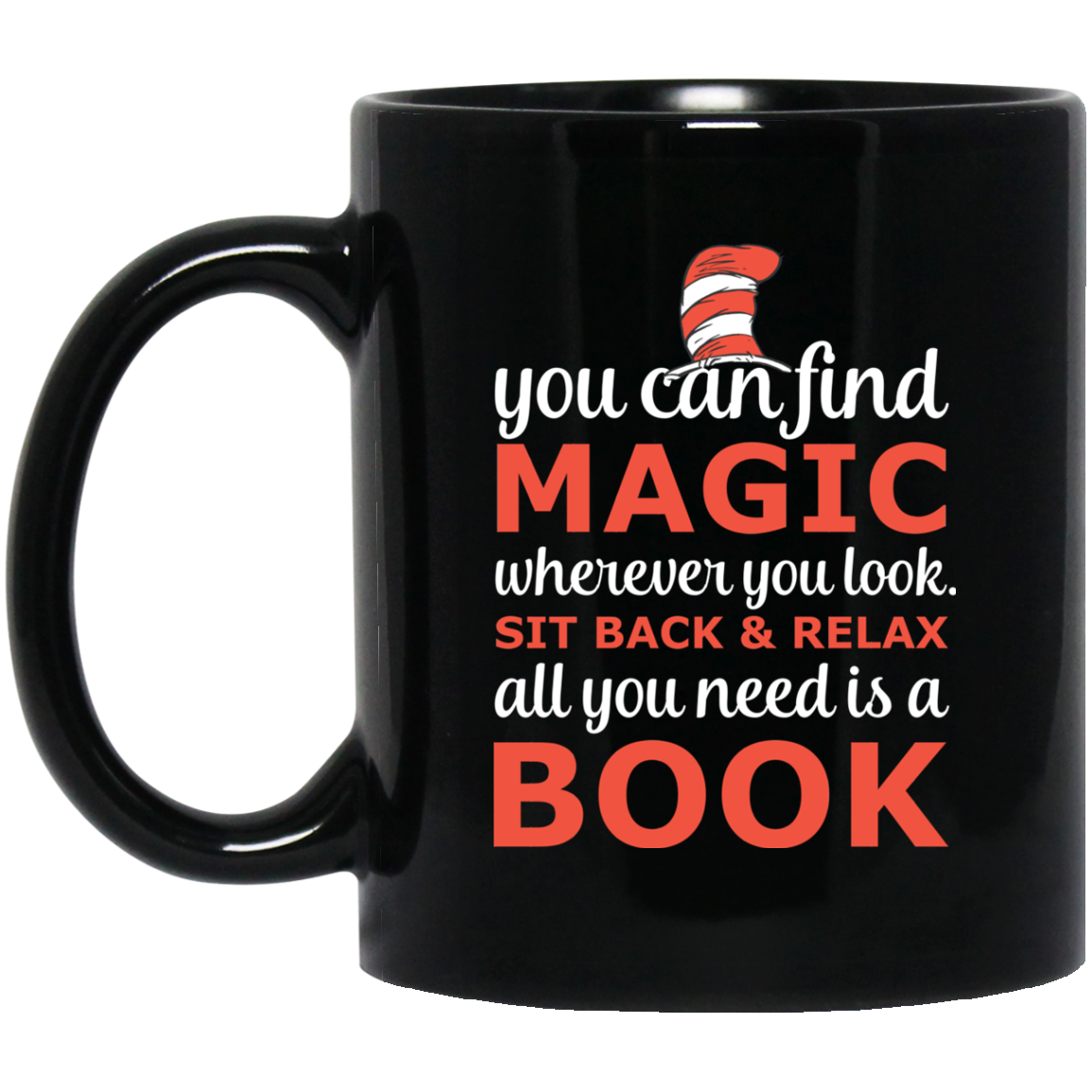 Dr. Seuss Mug You Can Find Magic Wherever You Look