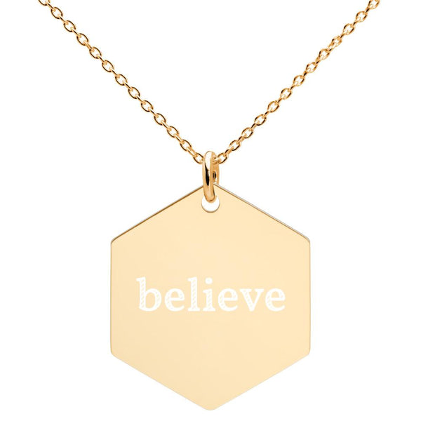Believe Engraved Silver Hexagon Necklace