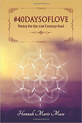 #40DaysofLove Book: Poetry for the 21st Century Soul