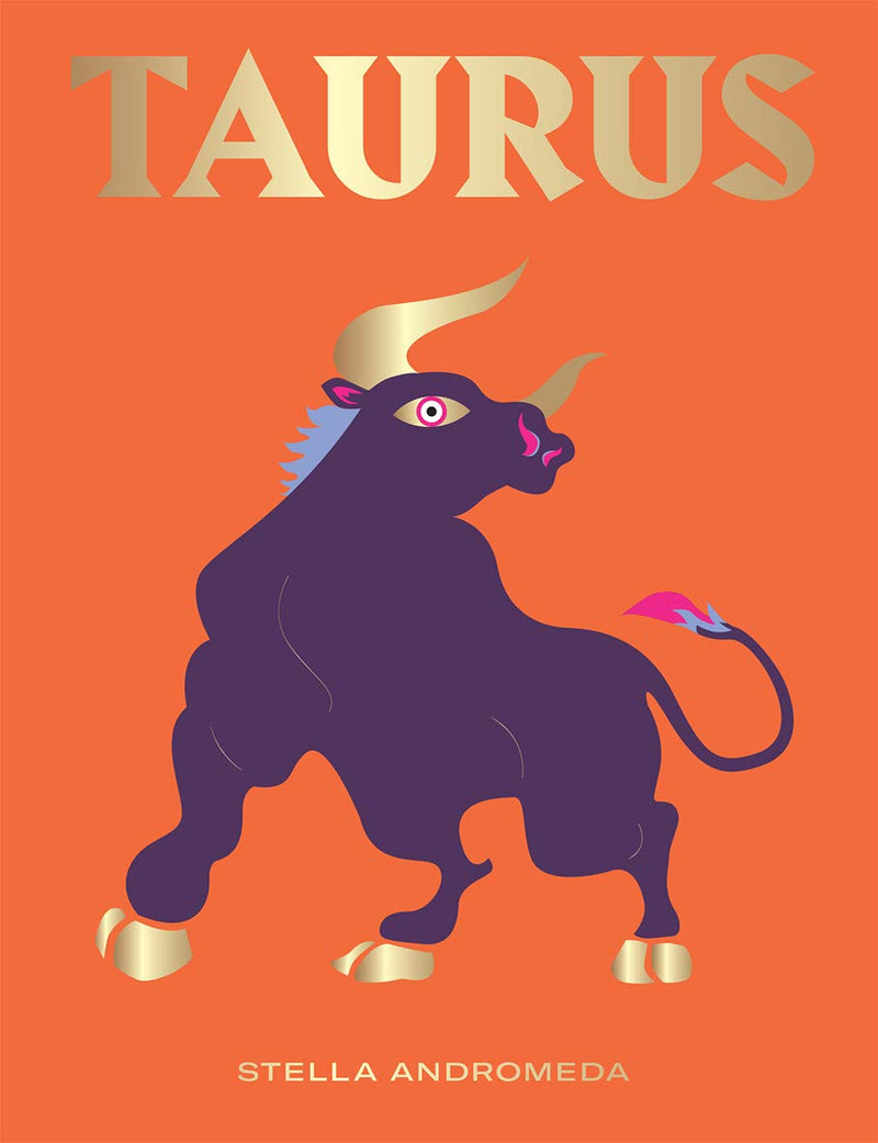 Taurus: Harness the Power of the Zodiac Book
