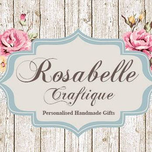 Personalised Handmade Gifts by Rosabelle Craftique