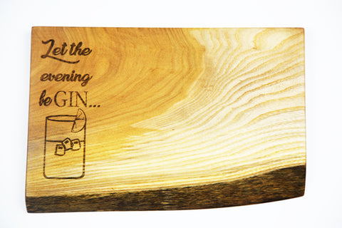 Let The Evening Be Gin Board by Dernacoo Crafts