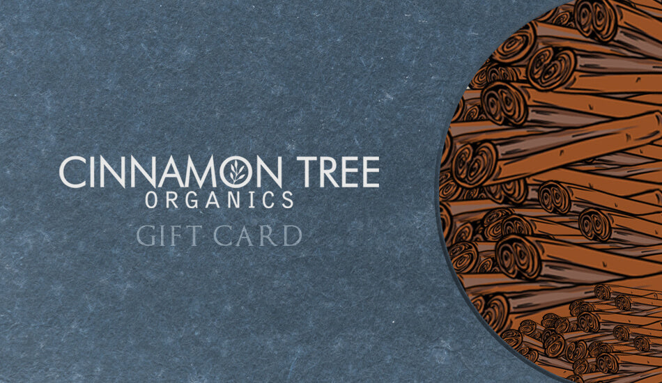 Cinnamon Tree Organics $50 Gift Card