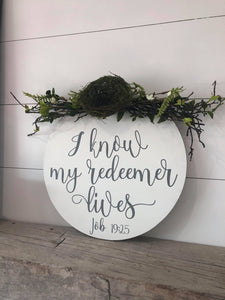 I Know That My Redeemer Lives Round with Wreath