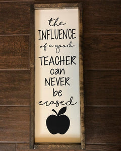 Influence of a Good Teacher is Never Erased