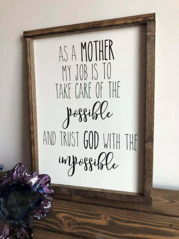 As a mother my job is...