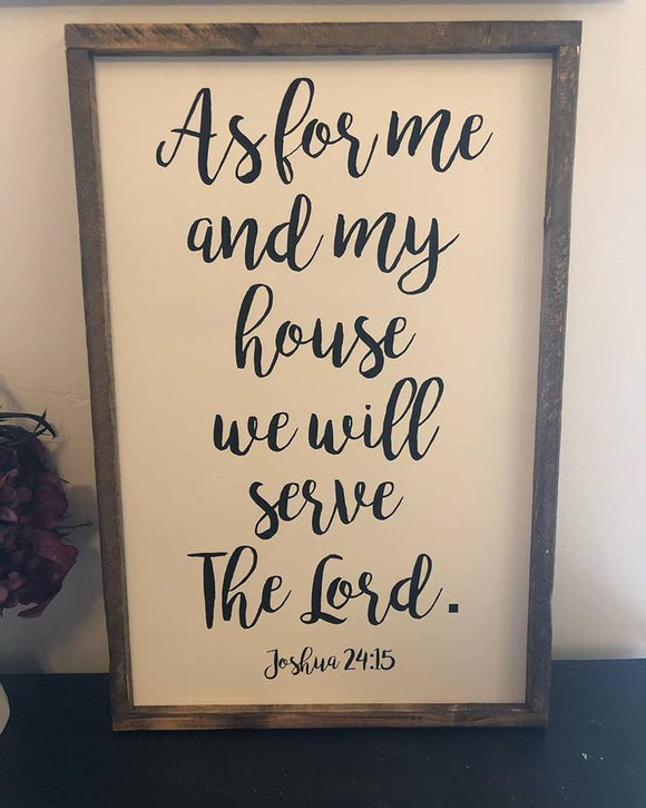 As for me and my house we will serve the Lord Sign
