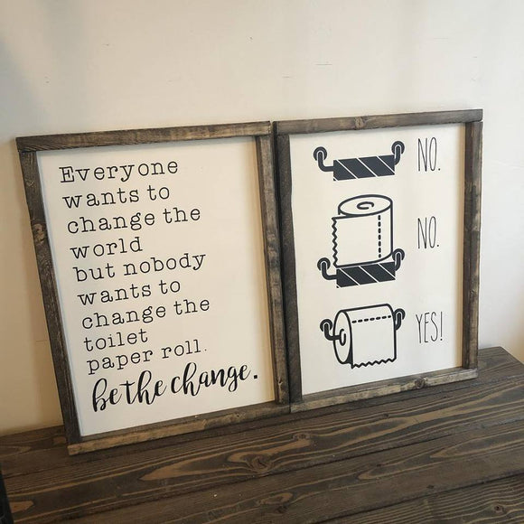 Bathroom Signs - Be the Change Duo