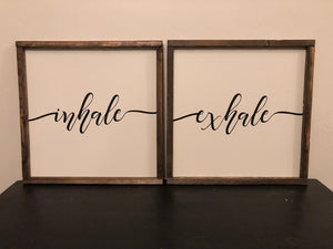 Inhale Exhale Duo Signs