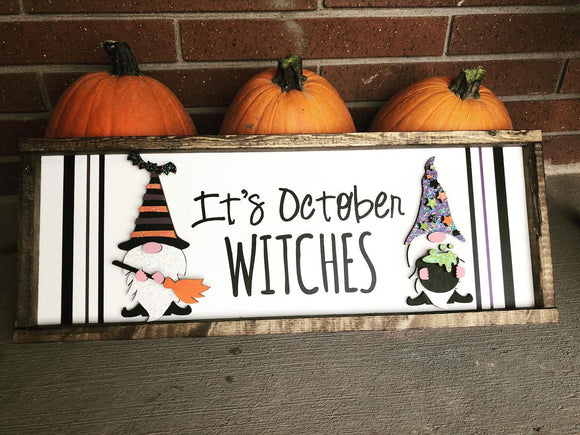 It's October Witches DIY Sign
