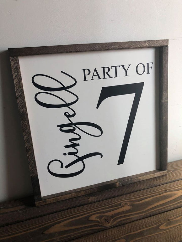 Custom Last Name Party of Sign
