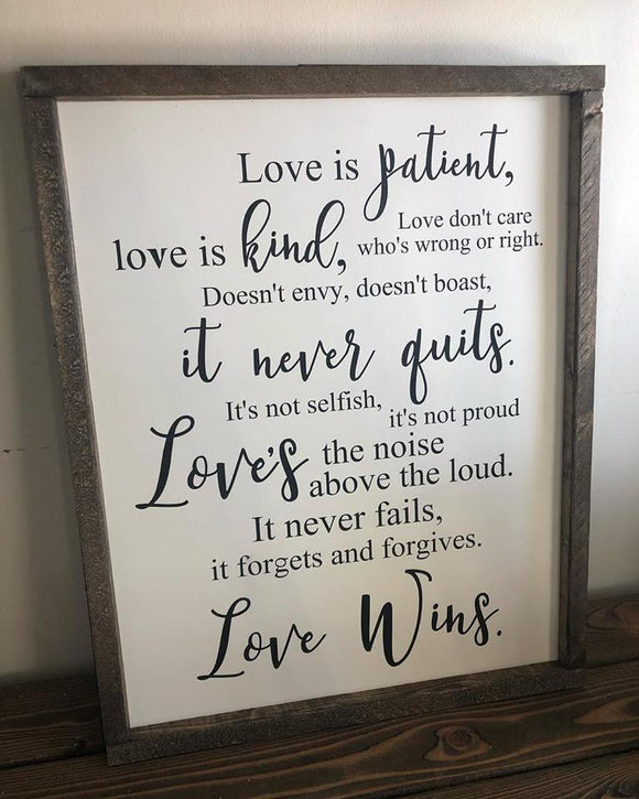 Love Is Patient... Love Wins Sign