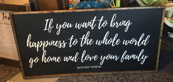 Mother Teresa Love Your Family Sign